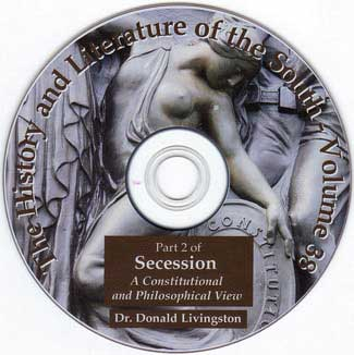Secession - Right of Secession - Featuring Dr Donald Livingston - The History and Literature of the South - V37