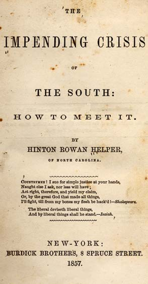 Title page of Helper's The Impending Crisis of the South: How to Meet it.
