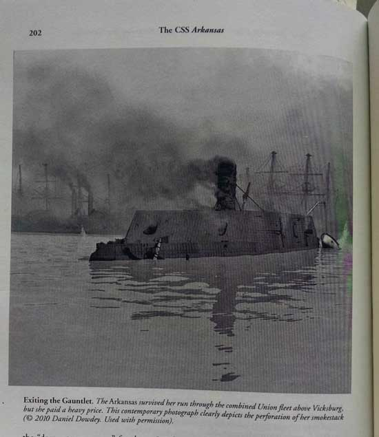 Actual picture of the CSS Arkansas after fighting Yankees all day on the Mississippi by Vicksburg.