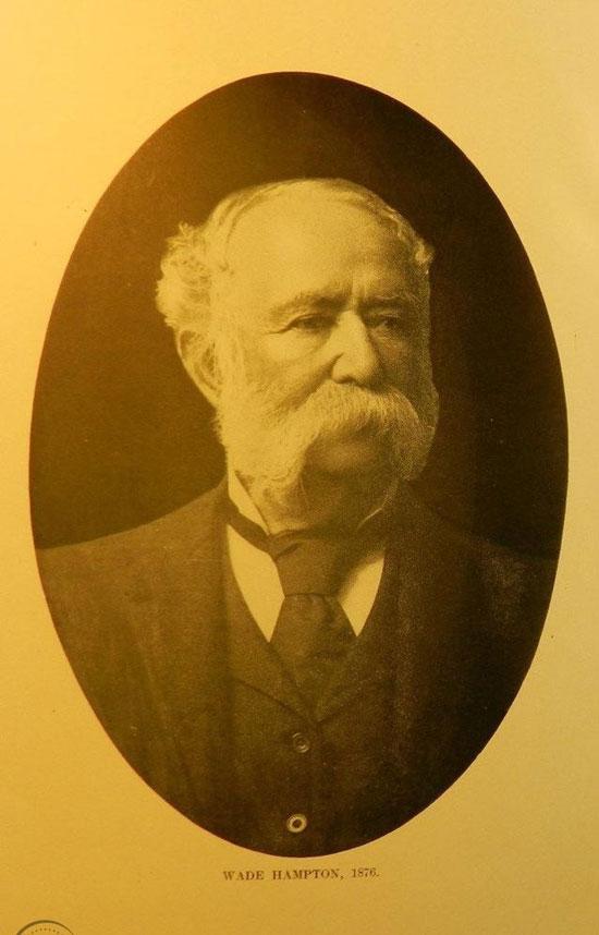 Gov. Wade Hampton, III, winner 1876 SC gubernatorial election signifying the end of Reconstruction in SC.
