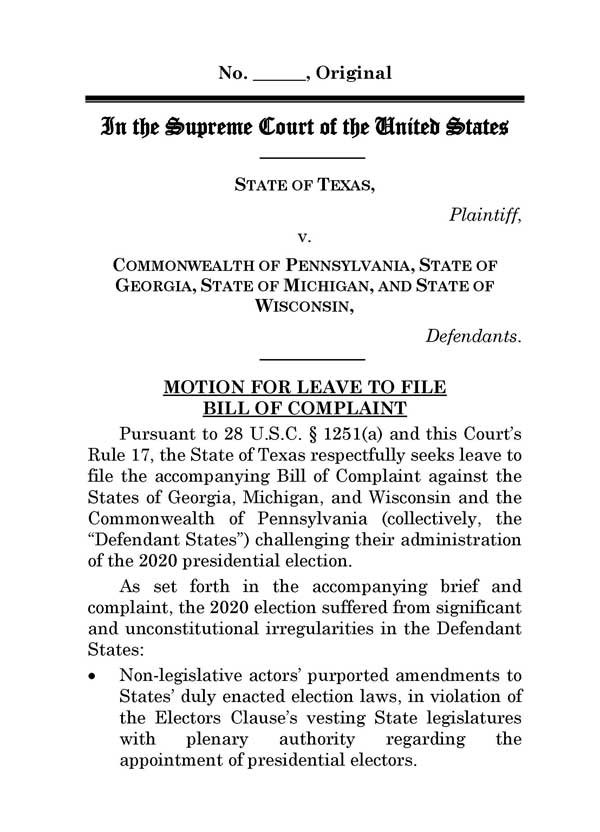 Texas Law Suit Against Pennsylvania, Georgia, Michigan, and Wisconsin at SCOTUS, PAGE 3.