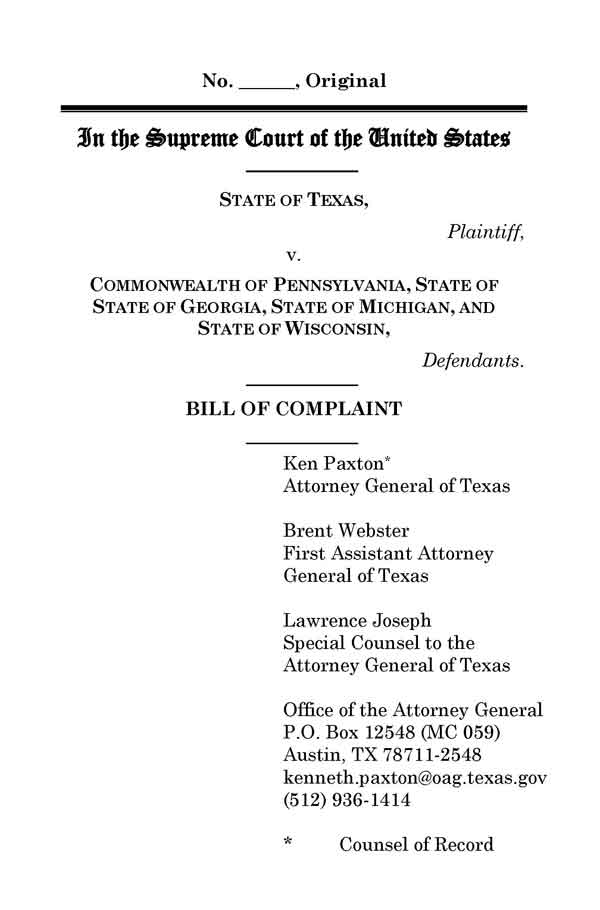 Texas Law Suit Against Pennsylvania, Georgia, Michigan, and Wisconsin at SCOTUS, PAGE 6.