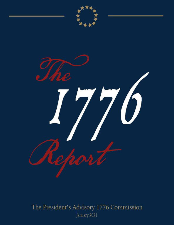 The 1776 Report by The President's Advisory 1776 Commission.