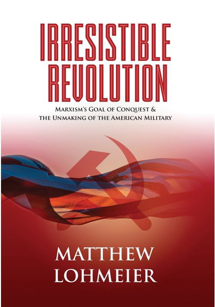 Eye-opening book about Marxism in our military by U. S. Space Force Lt. Col. Matthew Lohmeier.